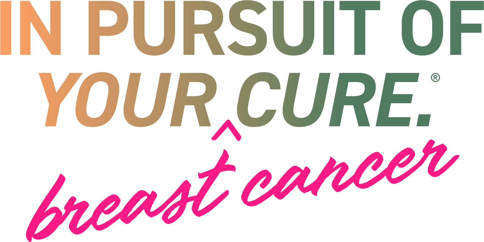 In Pursuit of your Breast Cancer Cure