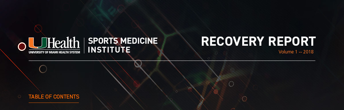 UHealth | Sports Medicine Institute - Recovery Report Volume 1 - 2018